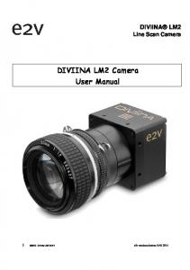 DIVIINA LM2 Line Scan Camera. DIVIINA LM2 Camera User Manual