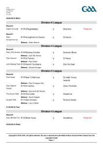Division 6 League. Division 4 League. Division 5 League