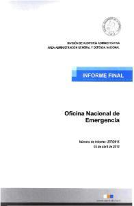 DIVISION DE AUDITORIA ADMINISTRATIVA AREA ADMINISTRACION GENERAL Y DEFENSA NACIONAL INFORMINAL. Oficina Nacional de Emergencia