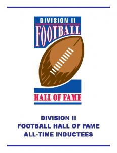 DIVISION II FOOTBALL HALL OF FAME ALL-TIME INDUCTEES