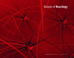 Division of Neurology. Department of Medicine Compendium of Divisional Activity division of Neurology