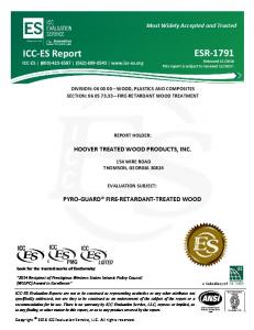 DIVISION: WOOD, PLASTICS AND COMPOSITES SECTION: FIRE RETARDANT WOOD TREATMENT REPORT HOLDER: HOOVER TREATED WOOD PRODUCTS, INC