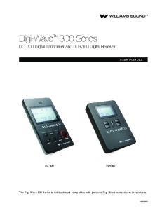 DLT 300 Digital Transceiver and DLR 360 Digital Receiver DLT 300 DLR 360