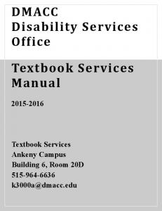DMACC Disability Services Office. Textbook Services Manual
