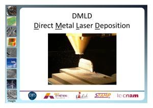 DMLD Direct Metal Laser Deposition