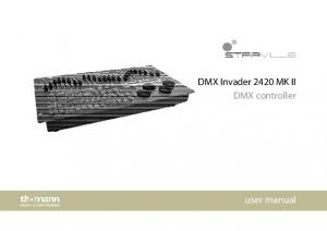 DMX Invader 2420 MK II DMX controller. user manual