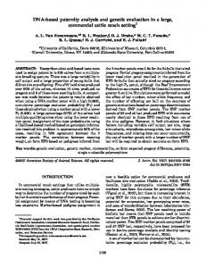 DNA-based paternity analysis and genetic evaluation in a large, commercial cattle ranch setting 1