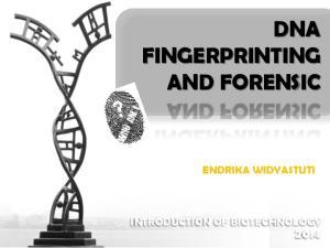 DNA FINGERPRINTING AND FORENSIC