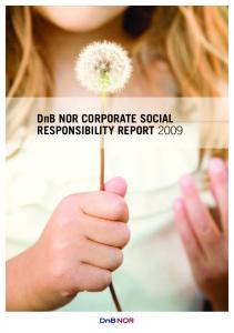 DnB NOR CORPORATE SOCIAL RESPONSIBILITY REPORT 2009