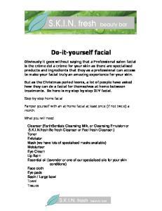 Do-it-yourself facial