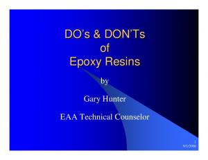 DO s s & DON Ts of Epoxy Resins