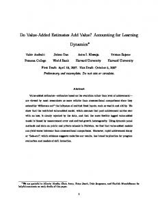 Do Value-Added Estimates Add Value? Accounting for Learning. Dynamics