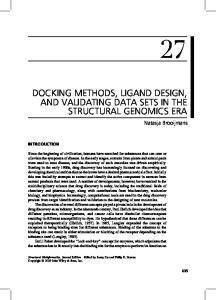 DOCKING METHODS, LIGAND DESIGN, AND VALIDATING DATA SETS IN THE STRUCTURAL GENOMICS ERA