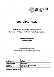 DOCTORAL THESIS. The Application of Dental Age Estimation Methods: Comparative Validity and Problems in Practical Implementation