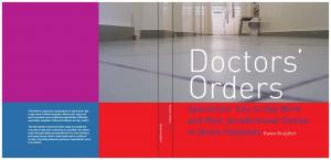 Doctors Orders. Specialists Day to Day Work and their jurisdictional Claims in Dutch Hospitals Karen Kruijthof. Doctors Orders Specialists