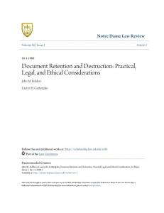 Document Retention and Destruction: Practical, Legal, and Ethical Considerations