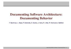 Documenting Software Architecture: Documenting Behavior p. 1