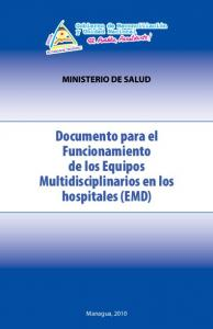 Documento para el Funcionamiento de los Equipos Multidisciplinarios en los hospitales (EMD)