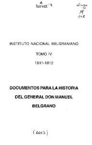 DOCUMENTOS PARA LA HISTORIA DEL GENERAL DON MANUEL BELGRANO