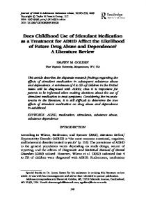Does Childhood Use of Stimulant Medication as a Treatment for ADHD Affect the Likelihood of Future Drug Abuse and Dependence? A Literature Review