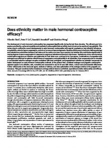 Does ethnicity matter in male hormonal contraceptive efficacy?