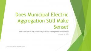 Does Municipal Electric Aggregation Still Make Sense?