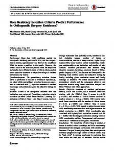 Does Residency Selection Criteria Predict Performance in Orthopaedic Surgery Residency?