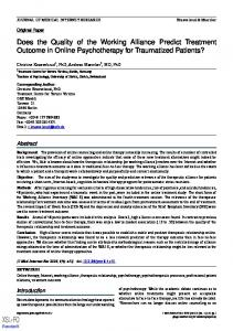 Does the Quality of the Working Alliance Predict Treatment Outcome in Online Psychotherapy for Traumatized Patients?