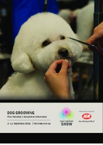DOG GROOMING Prize Schedule Competition Information September 2016 theshow.com.au