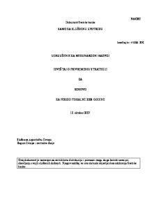 Dokument Svetske banke SAMO ZA SLUŽBENU UPOTREBU UDRUUŽENJE ZA MEĐUNARODNI RAZVOJ IZVEŠTAJ O PRIVREMENOJ STRATEGIJI KOSOVO