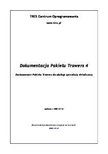 Dokumentacja Pakietu Trawers 4