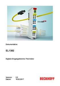 Dokumentation EL1382. Digitale Eingangsklemme Thermistor. Version: Datum: