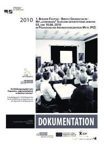 DOKUMENTATION. Fortbildungsangebot zum Programm Jugensozialarbeit an Berliner Schulen