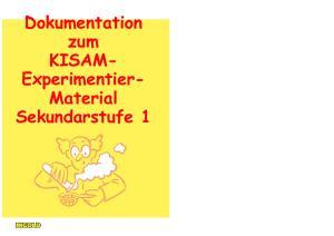 Dokumentation zum KISAM- Experimentier- Material Sekundarstufe 1