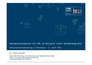 Dokumentautomation mit XML am Beispiel einer Banddiskografie