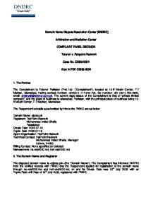 Domain Name Dispute Resolution Center (DNDRC) Arbitration and Mediation Center COMPLAINT PANEL DECISION. Telenor v