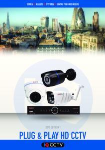 DOMES BULLETS SYSTEMS DIGITAL VIDEO RECORDERS PLUG & PLAY HD CCTV
