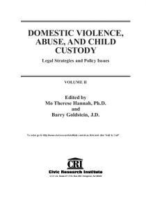 DOMESTIC VIOLENCE, ABUSE, AND CHILD CUSTODY