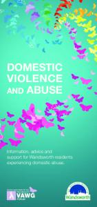 DOMESTIC VIOLENCE AND ABUSE VAWG. Information, advice and support for Wandsworth residents experiencing domestic abuse