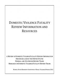 DOMESTIC VIOLENCE FATALITY REVIEW INFORMATION AND RESOURCES