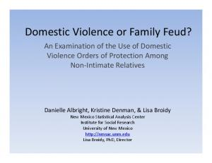Domestic Violence or Family Feud?