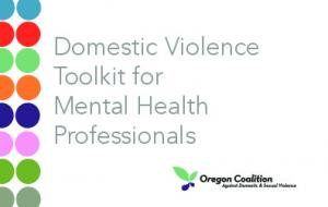 Domestic Violence Toolkit for Mental Health Professionals