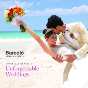 DOMINICAN REPUBLIC. Unforgettable Weddings