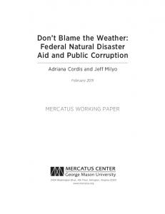 Don t Blame the Weather: Federal Natural Disaster Aid and Public Corruption