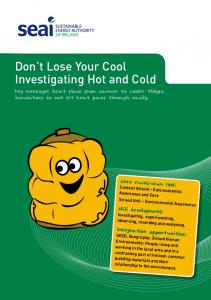 Don t Lose Your Cool Investigating Hot and Cold