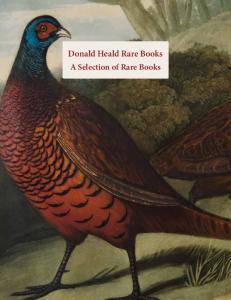 Donald Heald Rare Books. A Selection of Rare Books