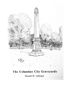 Donald M. Schlegel, 1985 (Columbus: Columbus History Service, 1985)