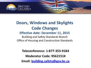 Doors, Windows and Skylights Code Changes Effective date: December 11, 2015