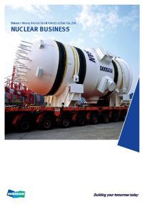 Doosan Heavy Industries & Construction Co.,Ltd. NUCLEAR BUSINESS