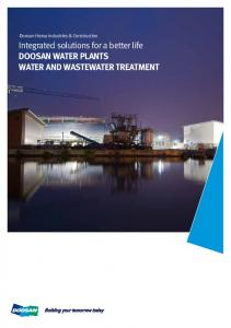 Doosan Heavy Industries & Construction. Integrated solutions for a better life DOOSAN WATER PLANTS